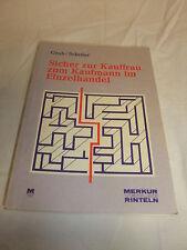 Fachbuch Lehrbuch Sicher zur Kauffrau zum Kaufmann im Einzelhandel Groh Sch 1992