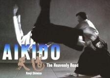 Aikido: The Heavenly Road by Shimizu, Kenji , Hardcover