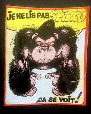 """FRANQUIN - dessin inédit Gorille """"Je ne lis pas Spirou"""" - autocollant années 70"""