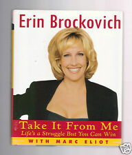 TAKE IT FROM ME- YOU CAN WIN - FAMED ATTORNEY ERIN BROCKOVICH SIGNED 1ST - HB