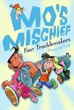 Mo's Mischief: Four Troublemakers - Good - Yang, Hongying - Paperback
