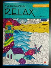 KICK BACK AND COLOR RELAX TO MUSIC FREE DOWNLOADABLE SONGS INCLUDED NEW! VOL 3