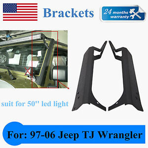 Windshield Mounting Brackets Fit 1997~2006 Jeep TJ Wrangler For 50inch LED Light