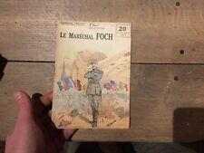 Collection Patrie : le marechal foch