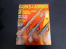 VINTAGE MARCH 1967 GUNS & AMMO MAGAZINE FIREARMS - LUGERS  NAVAL LUGERS *G-COND*