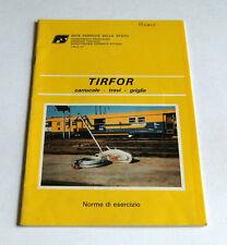 Ferrovie Manutenzione - TIRFOR Carrucole Travi Griglie - 1^ ed. 1988