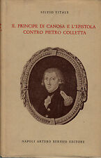 SILVIO VITALE - IL PRINCIPE DI CANOSA E L'EPISTOLA CONTRO PIETRO COLLETTA