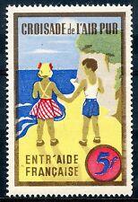 TIMBRE FRANCE VIGNETTE / CROISADE DE L'AIR PUR / ENTR'AIDE FRANCAISES 5 FRANCS