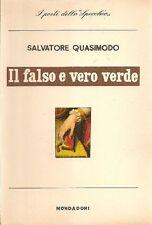 QUASIMODO Salvatore, Il falso e vero verde (1949-1955). Mondadori 1956