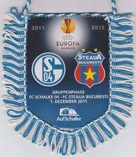 Orig.pennant  Europa League  2011/12   FC SCHALKE 04 - STEAUA BUCAREST  !!  RARE