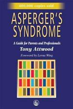 Asperger's Syndrome: A Guide for Parents and Professionals - Tony Attwood Jessic