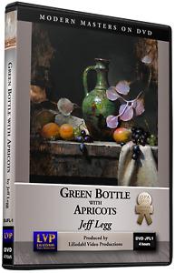 Jeff Legg: Green Bottle with Apricots - Art Instruction DVD
