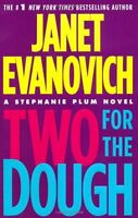 Two for the Dough (Stephanie Plum, No. 2) (Stephanie Plum Novels) by Janet Evano