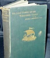 * Rare Signed * Sheppard The Lost Towns of the Yorkshire Coast 1st 1912
