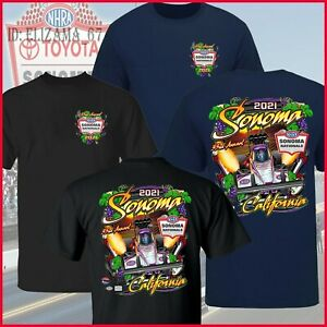 NHRA Sonoma Nationals Event 2021 Sonoma Race Way T-Shirt Unisex Size S-3XL