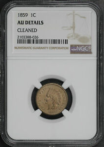 1859 Indian Head Cent NGC AU Details Cleaned Looks AU-58!