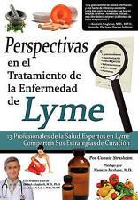 Perspectivas En El Tratamiento de La Enfermedad de Lyme: 13 Profesionales de La