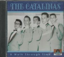 THE CATALINAS CD - A Walk Through Time   Brand New   27 Tracks on Crystal Ball