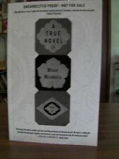 A True Novel by Minae Mizumura (2013, Paperback) Uncorrected Proof
