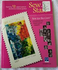 Sew With The Stars Quilting Breast Cancer Research 12 original Patterns