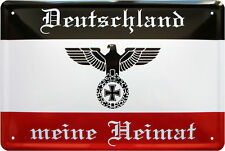 Blechschild 20 x 30 Deutschland meine Heimat Fahne Deutsches Reich Weltkrieg
