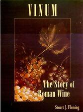 Vinum History of Roman Wine via Archeology Literature Banquets Taverns Shipwreck