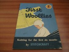 VINTAGE KNITTING FIRST WOOLLIES KNITTING FOR THE FIRST SIX MONTHS BY STICHCRAFT