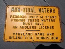 Vintage Maryland Game & Inland Fish Commission Non Tidal Fishing Sign Embossed