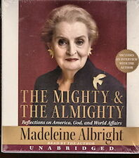 Audio book - The Mighty & The Almighty by Madeleine Allbright   -    CD