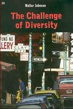 NEW The Challenge of Diversity by Walter Johnson