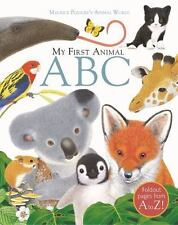 My First Animal ABC: By Wood, A. J.