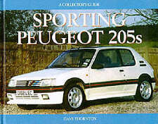 Dave Thornton : Sporting Peugeot 205s (Collectors Guides