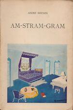 ANDRE ROUSSIN - AM-STRAM-GRAM  - EDITIONS ALBERT SKIRA 1944