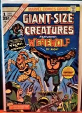 Giant-Size Creatures- 'Werewolf By Night'-1st Tigra appearance- Marvel #1- 1974