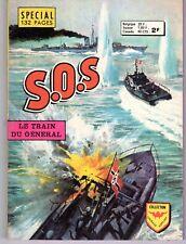 SOS  LE TRAIN DU GENERAL RARE HORS SERIE AREDIT 1975