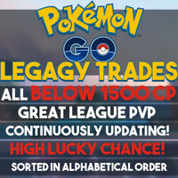 🔥Pokemon GO Legacy Trade ※ BELOW 1500CP ※ Great League PVP ※ DISCOUNT ※ LUCKY🔥