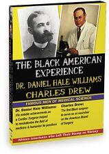 Black American Experience: Famous Medical Men Dr. Daniel Hale Williams, Dr. Drew