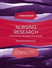 Nursing Research : Principles, Process and Issues by Kader Parahoo (2014,...