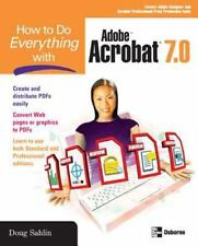 How to Do Everything with Adobe Acrobat 7.0 Sahlin, Doug Paperback
