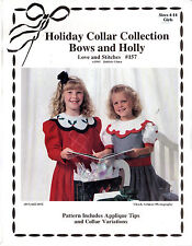 """UNCUT Love & Stitches Sewing Pattern 157 """"Holiday Collar Collection Bows & Holly"""