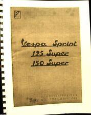 Vespa - Sprint 125-Super 150 Super Catalog of Spare Parts 46 Illustrated Pages