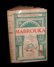 [SOCIOLOGIE ETHNOLOGIE TUNISIE Paul BAUDIER] CHARPENTIER (Octave) - Mabrouka.
