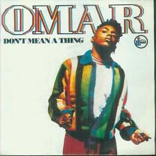 """7"""" Omar/Don´t Mean A Thing (NL)"""