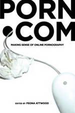 NEW porn.com: Making Sense of Online Pornography (Digital Formations)