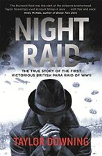 Night Raid: The True Story of the First Victorious British Para Raid of WWII, Do