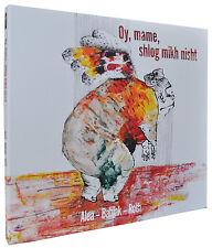 Alea - Oy, mame, shlog mikh nisht! - Jewish folk songs in original arrangements,