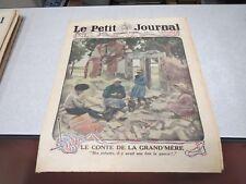 LE PETIT JOURNAL SUPPLEMENT ILLUSTRE N° 1420 1918 le conte de la grand mere *