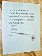 Revision of Girty's invertebrate fossils from the Fayetteville Shale of AR + OK