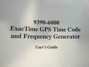 Datum 9390-6000 ExacTime GPS Time Code and Frequency Generator User's Guide