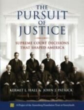 The Pursuit of Justice : Supreme Court Decisions that Shaped America by John J.